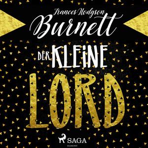 Der kleine Lord (Ungekürzt) Audiobook