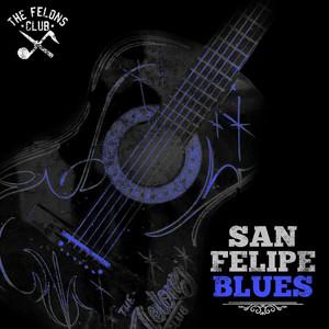 San Felipe Blues