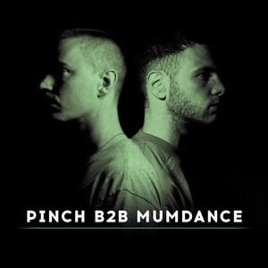 Pinch B2B Mumdance (Continuous Mix)