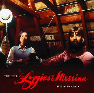 The Best: Loggins & Messina Sittin' In Again album