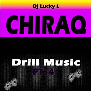 Chiraq Drill Music, Pt. 4