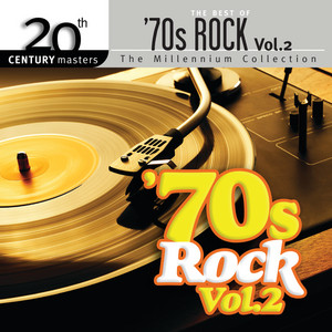 Best Of 70s Rock - 20th Century Masters (Vol. 2)