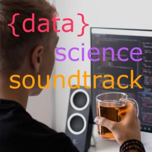 Data Science Soundtrack