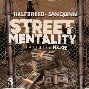 Street Mentality (feat. Mr. Kee)