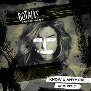Know U Anymore (feat. Sarah Hyland) [Acoustic]