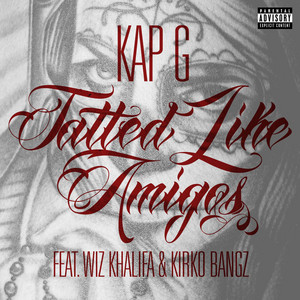 Tatted Like Amigos (feat. Wiz Khalifa & Kirko Bangz) [Remix]