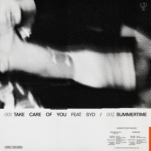 Take Care of You / Summertime