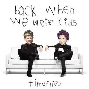 Back When We Were Kids