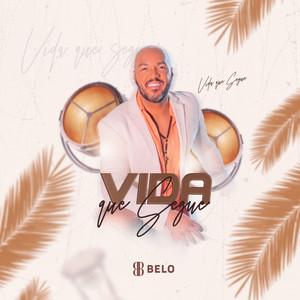 Vida Que Segue by Belo