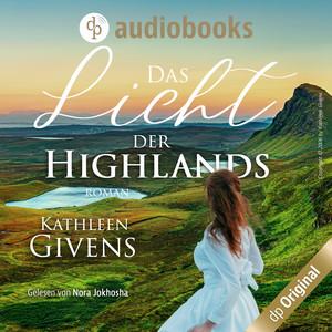 Das Licht der Highlands - Clans der Highlands-Reihe, Band 1 (Ungekürzt) Audiobook