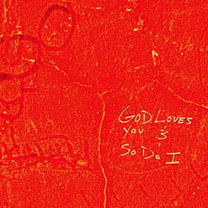 God Loves You & So Do I