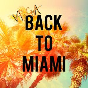 Back to Miami Albümü