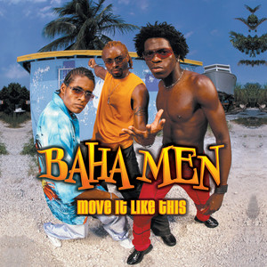 Bahamen - Move it like this