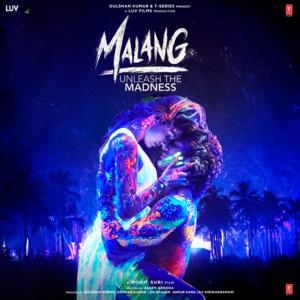 Malang - Unleash The Madness album