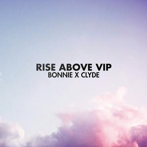 Rise Above (Vip)