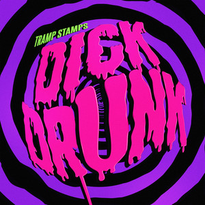 Dick Drunk
