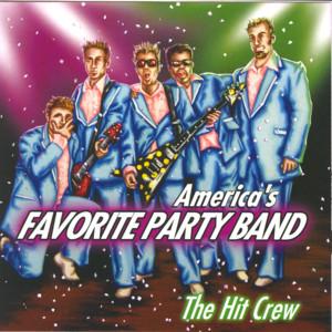 America's Favorite Party Band, The Hit Crew album