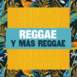 Reggae y más Reggae