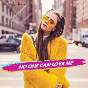 No One Can Love Me