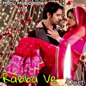 Rabba Ve (Duet)