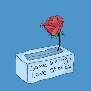 Some Boring, Love Stories