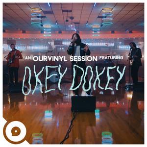Okey Dokey | Ourvinyl Sessions
