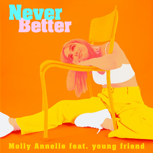 Never Better (feat. young friend)