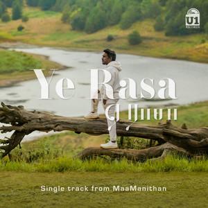 "Ye Rasa (From ""MaaManithan"")"