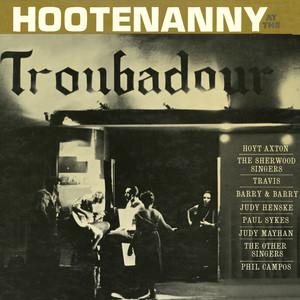 Hootenanny at the Troubadour - Hoyt Axton