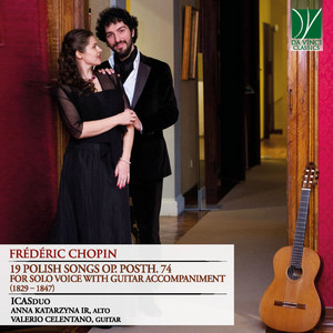 Frédéric Chopin: 19 Polish Songs Op. posth. 74 (For Solo Voice with Guitar Accompaniment)