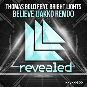 Believe (JAKKO Remix) (feat. Bright Lights)