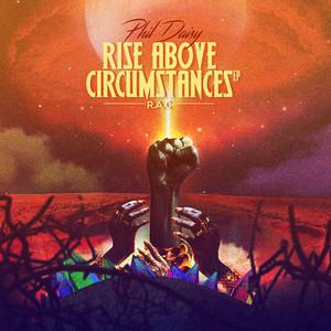 Rise Above Circumstance R. A.C album