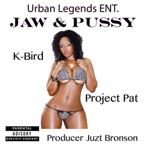 Jaw & Pussy