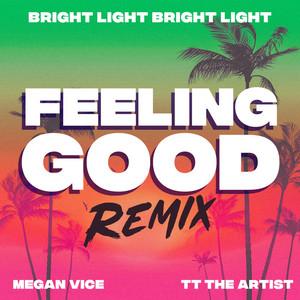 Feeling Good (Bright Light Bright Light Remix)