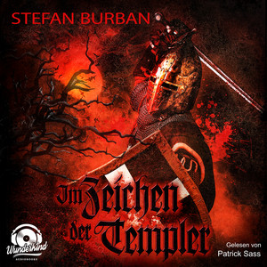 Im Zeichen der Templer (ungekürzt) Audiobook