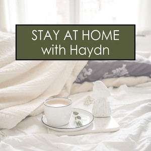 Stay at Home with Haydn