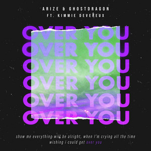 Over You (The Remixes) [pt. 1]