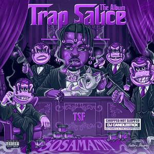 Trap Sauce: The ChopNotSlop Remix