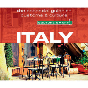 Italy - Culture Smart! - The Essential Guide to Customs & Culture (Unabridged)