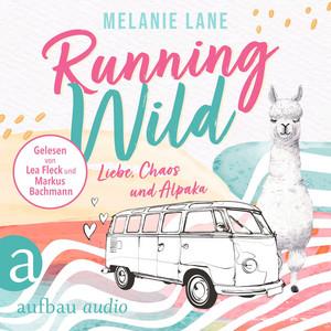 Running Wild - Liebe, Chaos und Alpaka (Ungekürzt) Audiobook