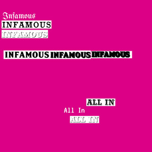All In / Infamous