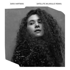 Satellite - Kilian & Jo Remix by Sara Hartman, Kilian & Jo