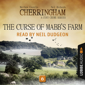 The Curse of Mabb's Farm - Cherringham - A Cosy Crime Series: Mystery Shorts 6 (Unabridged) Audiobook