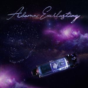 Adamn Everlasting (In Loving Memory of Jalen)