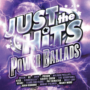 Just The Hits: Power Ballads