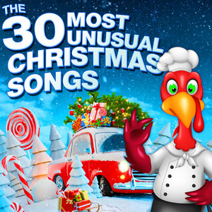 The 30 Most Unusual Christmas Songs