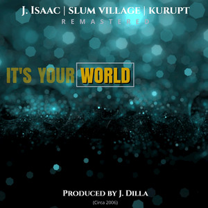 It's Your World (Remastered)