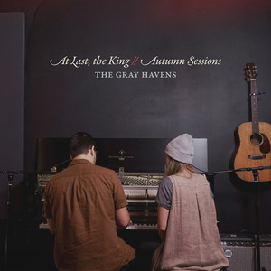 At Last, the King / / Autumn Sessions