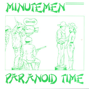 Paranoid Chant by Minutemen