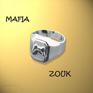 Mafia Zouk by Various Artists